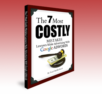 Frank Buddenbrock-Search Engine Optimization Expert; Author: The 7 Most Costly Mistakes Attorneys Make Advertising with Google Ads
